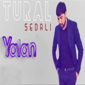 دانلود آهنگ Tural Sedalı Yalan