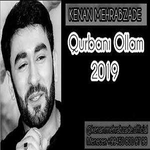 دانلود آهنگ Kenan Mehrabzade Qurbani Ollam