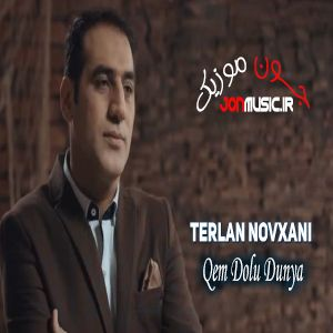 دانلود آهنگ Terlan Novxani Qem Dolu Dunya