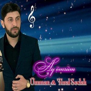 دانلود آهنگ Umman Tural Sedali Ay Omrum تورال صدالی ای عمروم جون موزیک