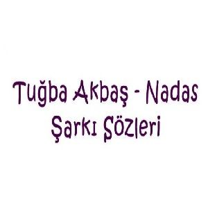 دانلود آهنگ Tuğba Akbaş Nadas