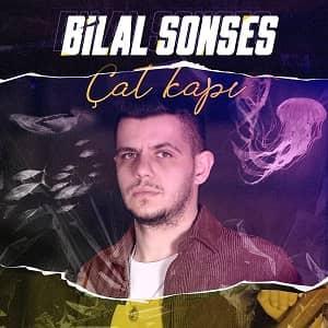 دانلود آهنگ Bilal Sonses Çat Kapı