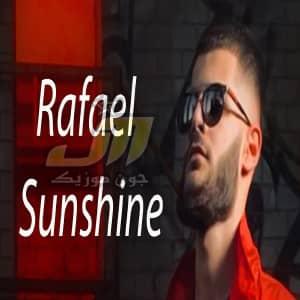دانلود آهنگ Rafael Sunshine