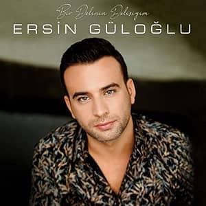 دانلود آهنگ Ersin Güloğlu Bir Delinin Delisiyim