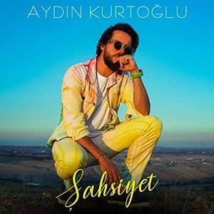 دانلود آهنگ Aydın Kurtoğlu Şahsiyet