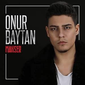 دانلود آهنگ Onur Baytan Mahşer