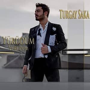 دانلود آهنگ Turgay Saka Yürüdüm Yürüdüm