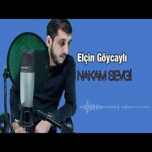 دانلود آهنگ Elçin Göyçayli Nakam Sevgi