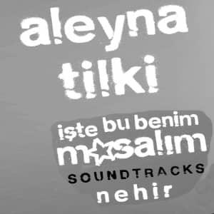 دانلود آهنگ Aleyna Tilki Nehir