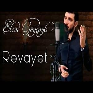 دانلود آهنگ Elçin Göyçayli Revayet
