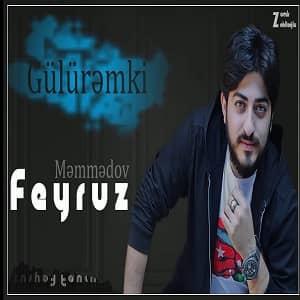 دانلود آهنگ Feyruz Memmedov Guluremki