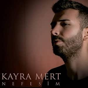 دانلود آهنگ Kayra Mert Nefesim