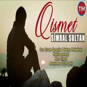 دانلود آهنگ Simral Sultan Qismet