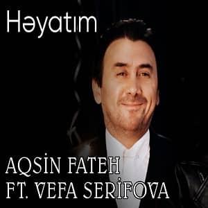 دانلود آهنگ Aqşin Fateh Heyatım