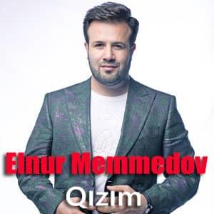 دانلود آهنگ Elnur Memmedov Qızım
