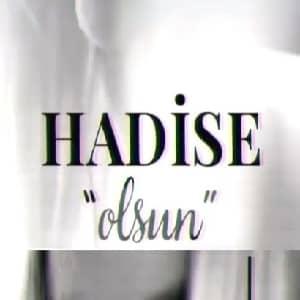 دانلود آهنگ Hadise Olsun