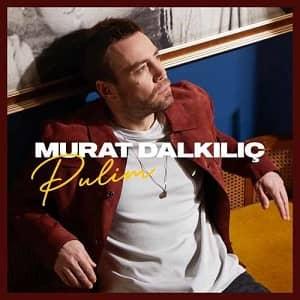 دانلود آهنگ Murat Dalkılıç Pulim