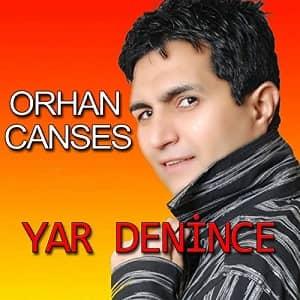 دانلود آهنگ Orhan Canses Yar Denince