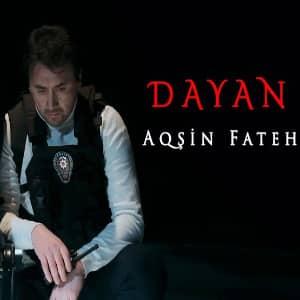 دانلود آهنگ Aqşin Fateh Dayan