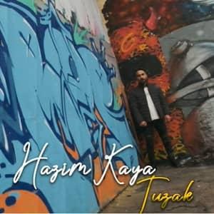 دانلود آهنگ Hazim Kaya Tuzak