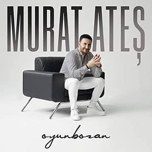 دانلود آهنگ Murat Ateş Oyunbozan