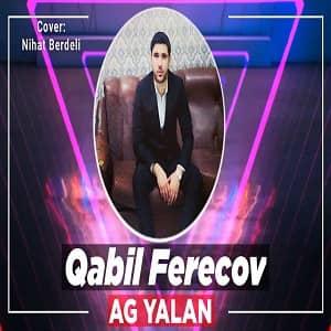 دانلود آهنگ Qabil Ferecov Ağ Yalan