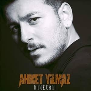دانلود آهنگ Ahmet Yılmaz Bırak Beni