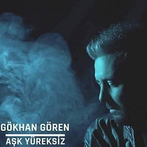 دانلود آهنگ Gökhan Gören Aşk Yüreksiz