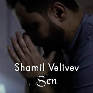 دانلود آهنگ Şamil Veliyev Sen