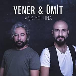 دانلود آهنگ Yener & Ümit Aşk Yoluna